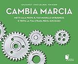 CAMBIA MARCIA (Italian Edition)
