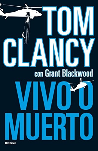 Vivo o muerto (Umbriel thriller) por Tom Clancy