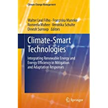 Climate-Smart Technologies: Integrating Renewable Energy and Energy Efficiency in Mitigation and Adaptation Responses (Climate Change Management)