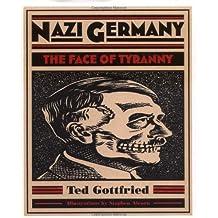 Nazi Germany (Holocaust (Twenty-First Century)) by Ted Gottfried (2000-10-01)