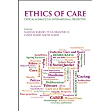 Ethics of care: Critical advances in international perspective