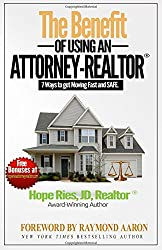 The Benefit of Using an Attorney-Realtor: Seven Ways to Get Moving Fast and Safe