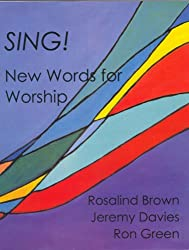 Sing!: New Words for Worship