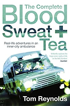 The Complete Blood, Sweat and Tea by [Reynolds, Tom]