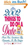 2002 Things to Do on a Date: From Fun...