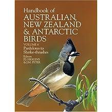 Handbook of Australian, New Zealand and Antarctic Birds: Volume 6: Pardlotes to Shrike-thrushes: Pardalotes to Shrike-thrushes Vol 6