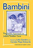 [(Bambini : The Italian Approach to Infant/Toddler Care)] [Edited by Lella Gandini ] published on (January, 2001)