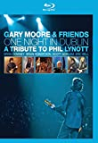 Gary Moore & Friends- One Night in Dublin : A tribute to Phil Lynott [Blu-ray] [Import italien]