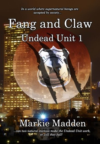 Fang and Claw: Volume 1 (The Undead Unit)