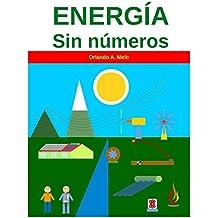 Energía sin números (Spanish Edition)