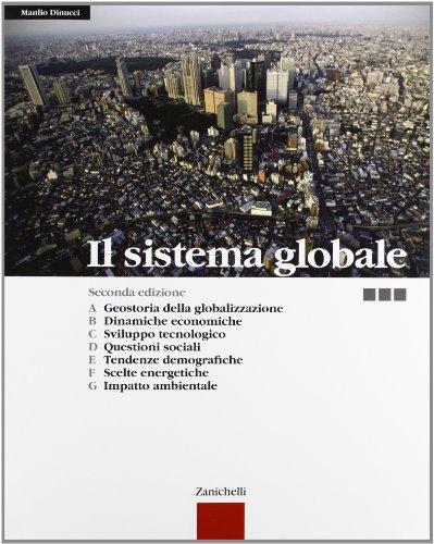 Il sistema globale. Per la Scuola media