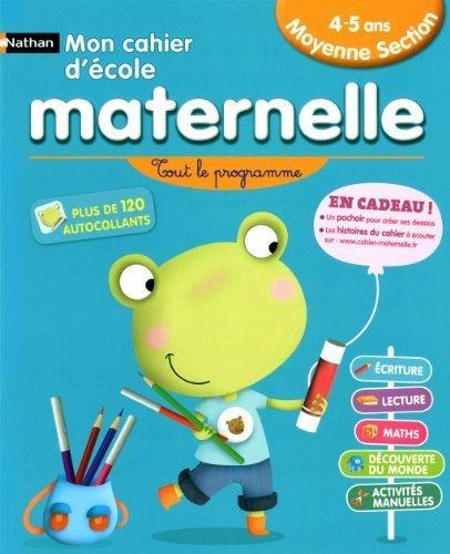 Mon cahier d'cole maternelle Moyenne Section 4-5 ans : Tout le programme de Herr, Nicole (2010) Broch