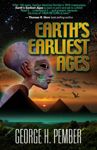 Earth's Earliest Ages and Their Connection with Modern Spiritualism and Theosophy (English Edition)