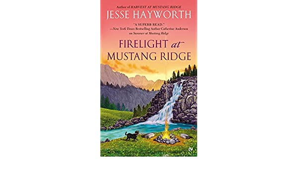 Firelight at Mustang Ridge (English Edition) eBook: Jesse