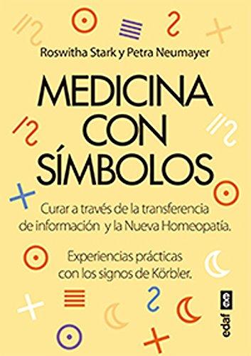 Medicina con símbolos (Plus Vitae) por Petra Neumayer