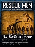 Rescue Men: The Story of the Pea Island Lifesavers [OV]
