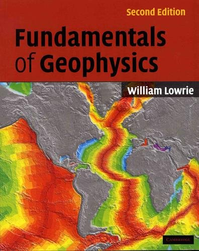 Fundamentals of Geophysics 2nd Edition Paperback
