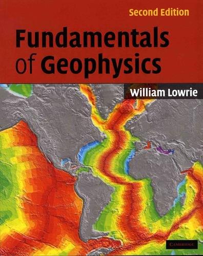 Fundamentals of Geophysics 2nd Edition Paperback