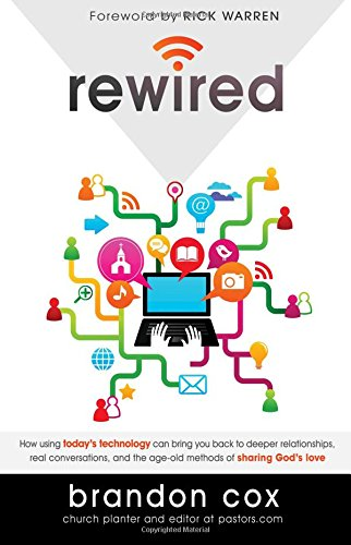 rewired-how-using-todays-technology-can-bring-you-back-to-deeper-relationships-real-conversations-an