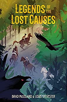 Legends of the Lost Causes di [McLelland, Brad, Sylvester, Louis]