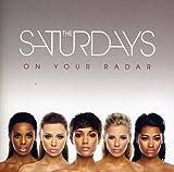 Songtexte von The Saturdays - On Your Radar