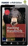 Hacking Handbuch: Penetrationstests planen und durchführen, seien Sie schneller als die Hacker