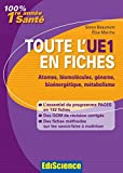 Image de Toute l'UE1 en fiches 1re année Santé : Atome, biomolécules, génom