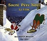 Sacre Pere Noel, Le Film (Briggs)