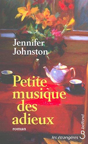 Petite musique des adieux par Jennifer JOHNSTON