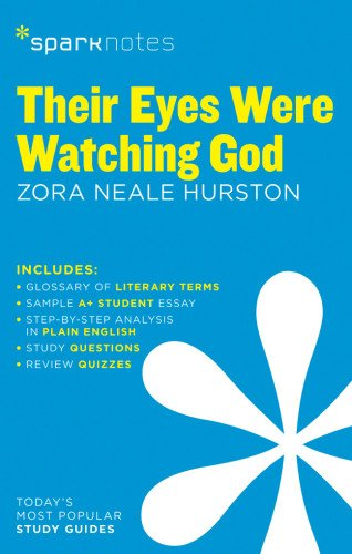their-eyes-were-watching-god-by-zora-neale-hurston-sparknotes-literature-guide