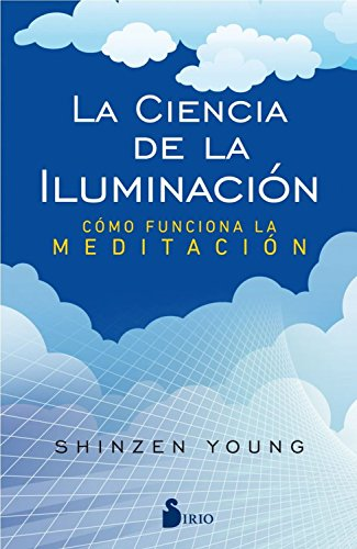 La ciencia de la iluminación eBook: Young, Shinzen: Amazon.es ...