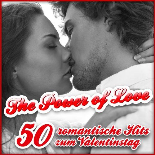 The Power of Love - 50 romantische Hits zum Valentinstag