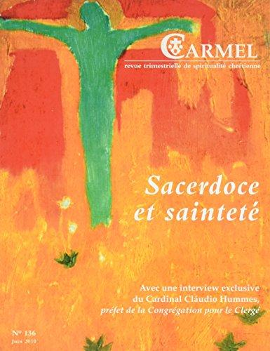 Carmel, N 136, Juin 2010 : Sacerdoce et saintet