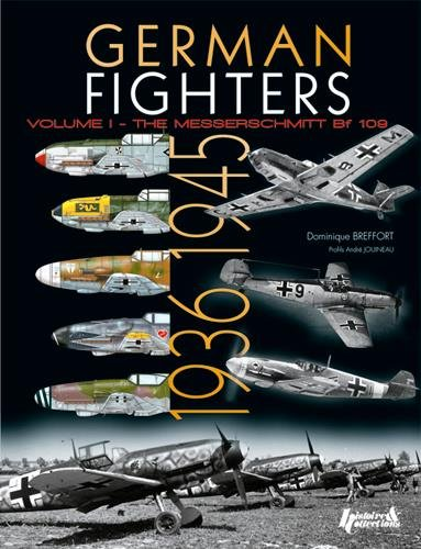 German Fighters Vol. 1: 1936-1945 por Dominique Breffort
