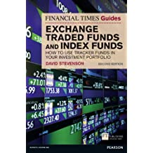 FT Guide to Exchange Traded Funds and Index Funds (Financial Times Guides)