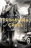 Primavera cruel (Inspector Trevejo 2) (LA TRAMA)