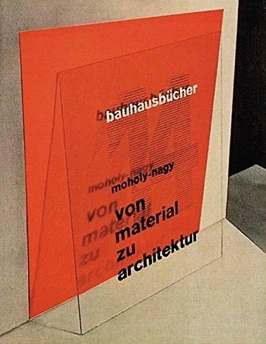 von material zu architektur (bauhausbücher)