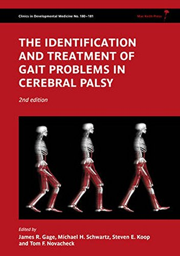 180-181: The Identification and Treatment of Gait Problems in Cerebral Palsy (Clinics in Developmental Medicine)
