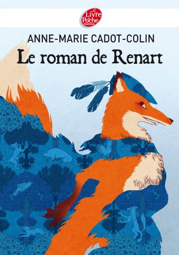 Livres gratuits Le roman de Renart (Classique t. 749) pdf