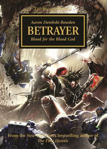 Betrayer (The Horus Heresy) par Aaron Dembski-Bowden