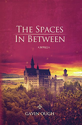 The Spaces In Between: A Novella by [Ough, Gavin]
