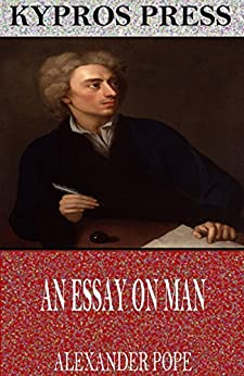 essay on man poem by alexander pope