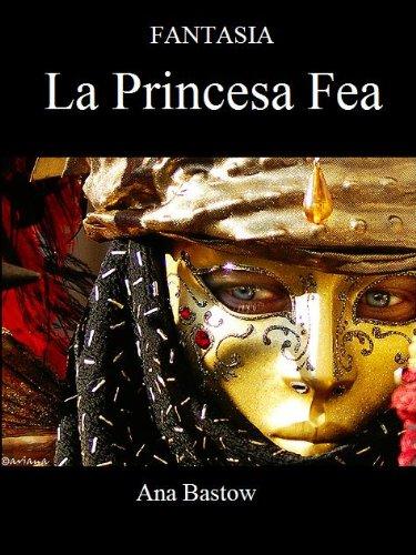 Fantasia: La Princesa Fea (4 nº 1) (Spanish Edition) (Fantasien De Princesas)