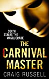 The Carnival Master: A compelling police procedural from the writer of the Jan Fabel series