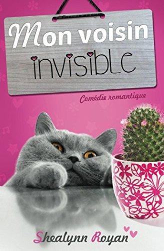 Mon voisin invisible par Shealynn Royan