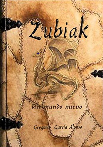 Zubiak: Un mundo nuevo
