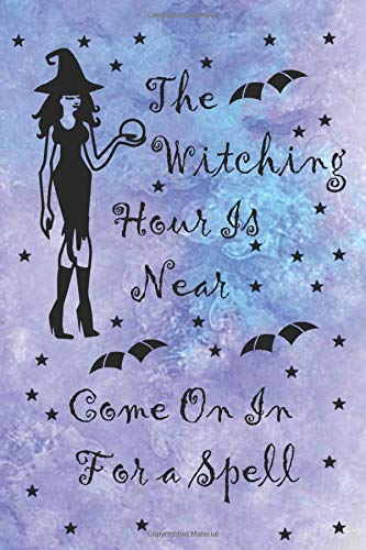 Near Come On In For A Spell: Blank Lined Notebook ( Witch ) Lilac ()