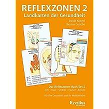Reflexzonen 2: Landkarten der Gesundheit. Das Reflexzonen Basis-Set 2