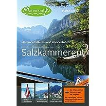 Maremonto Reise- und Wanderführer: Salzkammergut