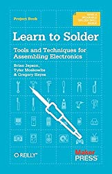 Learn to Solder: Tools and Techniques for Assembling Electronics by Brian Jepson (2012-05-21)